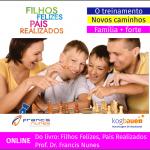Filhos Felizes, Pais Realizados: o Treinamento